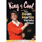 Album artwork for King of Cool: The Best of the Dean Martin Variety