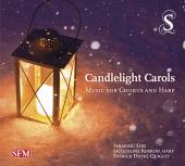 Album artwork for Candlelight Carols / Music for Chorus and Harp