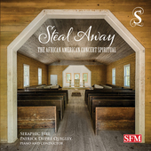 Album artwork for Steal Away: The African American Concert Spiritual