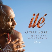 Album artwork for Ile. Omar Sosa, Quarteto AfroCubano
