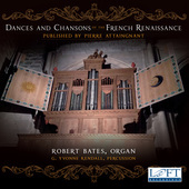 Album artwork for Attaingnant: Dances & Chansons of the French Renai