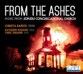 Album artwork for From the Ashes: Music from Somers Congregational C