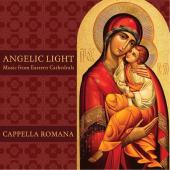 Album artwork for Angelic Light - Music from Eastern Cathedrals / Ca