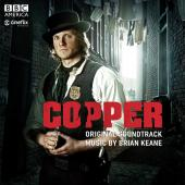 Album artwork for Copper - OST  Music by Brian Keane
