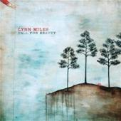 Album artwork for Lynn Miles: Fall for Beauty