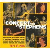 Album artwork for CONCERT FOR ST STEPHEN'S Sept 18, 2005