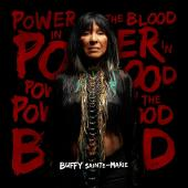 Album artwork for BUFFY SAINT-MARIE - POWER IN THE BLOOD