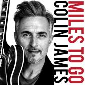 Album artwork for Miles to Go / Colin James