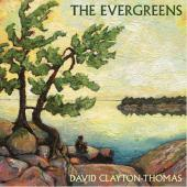 Album artwork for David Clayton-Thomas - The Evergreens