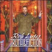 Album artwork for Rob Lutes: Truth & Fiction