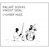 Album artwork for BALLAKE SISSOKO & VINCENT SEGAL CHAMBER MUSIC