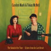 Album artwork for Carolyn Mark & Tolan McNeil: The Sound of the Tone