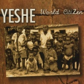 Album artwork for Yeshe: World CitiZen