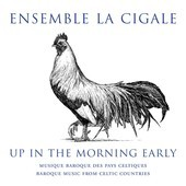 Album artwork for Up in the Morning Early / La Cigale