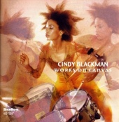 Album artwork for Cindy Blackman: Works on Canvas
