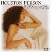 Album artwork for HOUSTON PERSON - IN A SENTIMENTAL MOOD