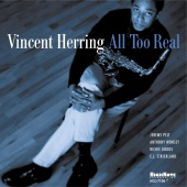 Album artwork for VINCENT HERRING - All Too Real