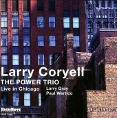 Album artwork for Larry Coryell - LIVE IN CHICAGO