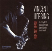 Album artwork for VINCENT HERRING - Ends and Means