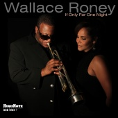 Album artwork for Wallace Roney: If Only For One Night