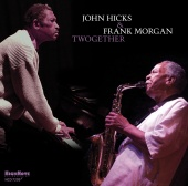 Album artwork for John Hicks & Frank Morgan: Twogether