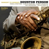 Album artwork for Houston Person: Moment to Moment