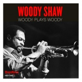 Album artwork for Woody Shaw: Woody Plays Woody