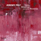 Album artwork for Jeremy Pelt: Tales, Musings and other Reveries