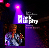 Album artwork for MARK MURPHY LIVE ATHENS, GREEC