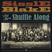 Album artwork for Sissle and Blake - Sing Shuffle Along