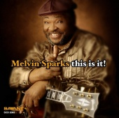 Album artwork for MELVIN SPARKS : THIS IS IT!