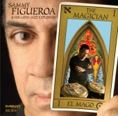 Album artwork for THE MAGICIAN: SAMMY FIGUEROA & HIS LATIN JAZZ EXPL