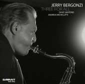 Album artwork for Jerry Bergonzi: Three For All