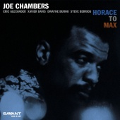 Album artwork for Joe Chambers: Horace to Max