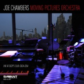 Album artwork for Joe Chambers: Moving Pictures Orchestra Live