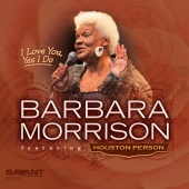 Album artwork for I Love You, Yes I Do / Barbara Morrison, Houston P