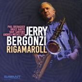 Album artwork for Rigamaroll. Jerry Bergonzi