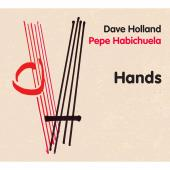 Album artwork for Dave Holland / Pepe Habichuela: Hands
