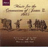 Album artwork for MUSIC FOR THE CORONATION OF JAMES II, 1685