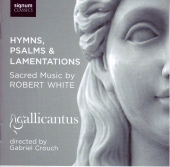 Album artwork for Robert White: Hymns, Psalms & Lamentations