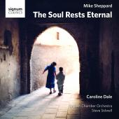 Album artwork for Mike Sheppard: The Soul Rests Eternal