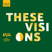 Album artwork for LSQ: These Visions