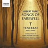 Album artwork for Hubert Parry: Songs of Farewell