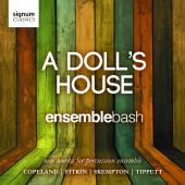 Album artwork for Ensemble Bash: A Doll's House