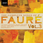 Album artwork for The Complete Songs of Fauré, Vol. 3