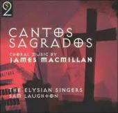 Album artwork for MACMILLAN : CANTOS SAGRADOS