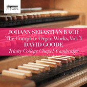 Album artwork for Bach: Organ Works, Vol. 3 / Goode