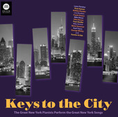 Album artwork for Keys to the City: The Great New York Pianists Perf