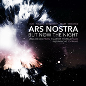 Album artwork for Ars Nostra: But Now the Night