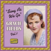Album artwork for Gracie Fields: SING AS WE GO